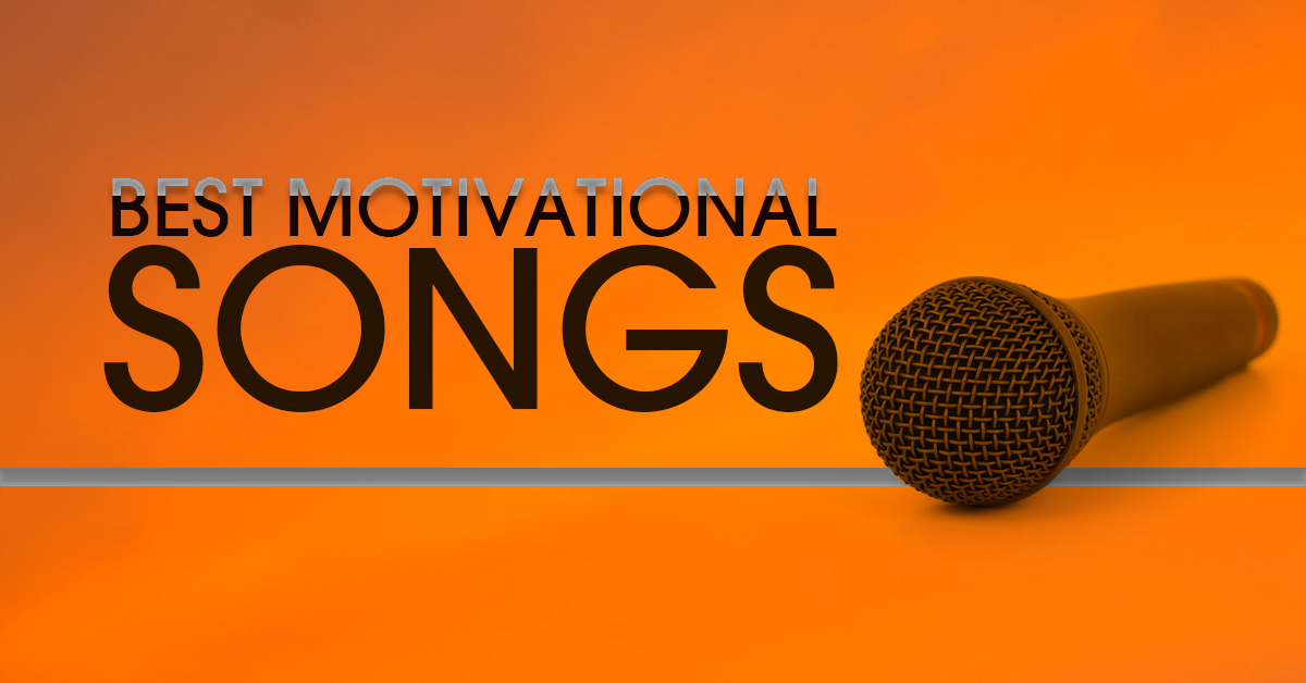 best motivational songs