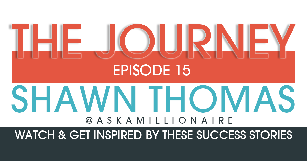 the journey Ep 15 – shawn thomas