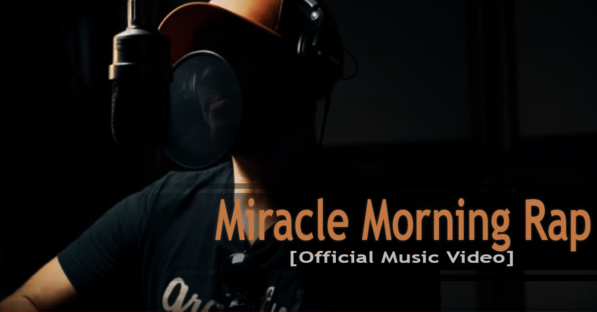 Miracle Morning Rap