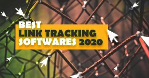 Best Link Tracker Software for 2020 [The Complete List]