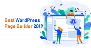 Best WordPress page builders [My top 5 in 2019]