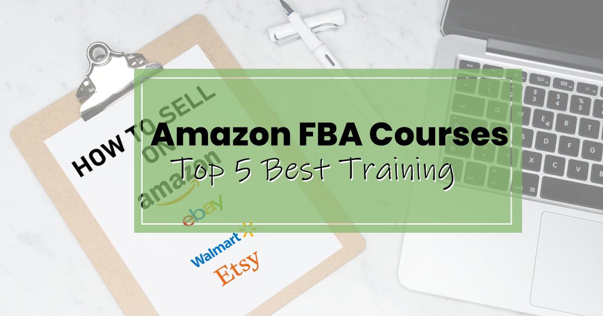 Amazon FBA Courses: 4 best training for 2020