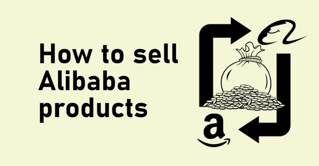 how to sell alibaba products